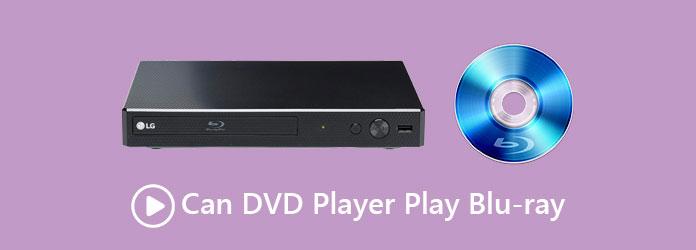 Czy odtwarzacz DVD może odtwarzać Blu-ray
