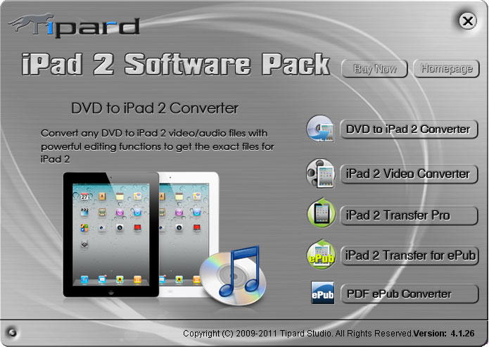 iPad 2 Software Pack, iPad 2 Transfer, DVD to iPad 2 ripper, iPad 2 Video Converter, iPad 2 ePub Transfer, PDF ePub converter for iPad 2
