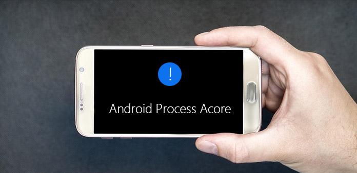 Corrigir Android.Process.Acore