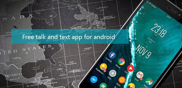 Top 5 Free Talk And Text Apps for Android