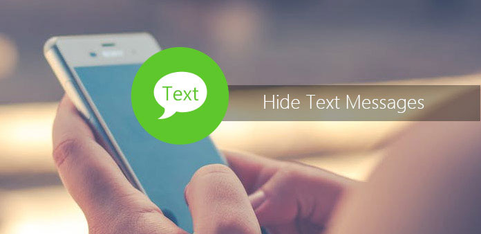 Hide Text Messages to Protect Your Privacy