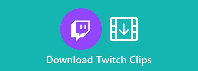 تنزيل Twitch Clips
