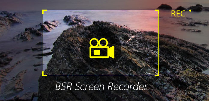 BSR Screen Recorder Alternative