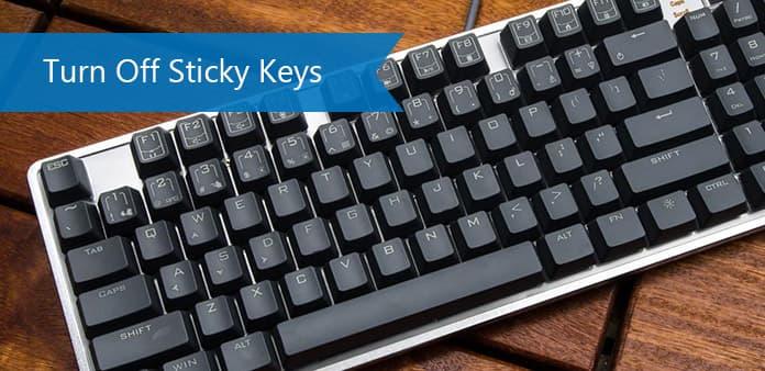 Wyłącz Sticky Keys w systemie Windows / Mac / iPhone