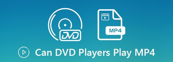 ¿Pueden los reproductores de DVD reproducir MP4?