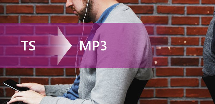 Convert TS to MP3 with TS Converter