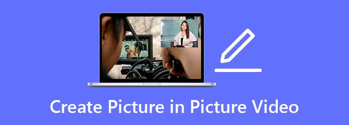 إنشاء مقاطع فيديو صورة داخل صورة