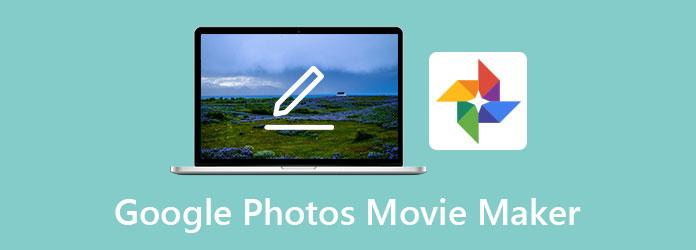 Google Photos Movie Maker