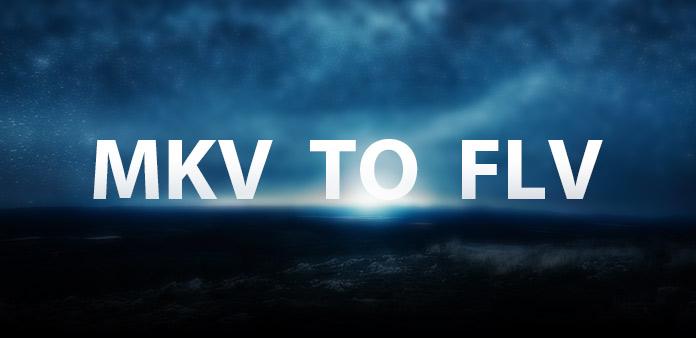 Slik konverterer MKV til FLV