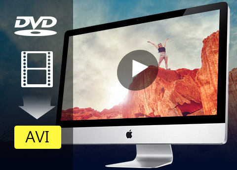 Convert and edit DVD and video to AVI format