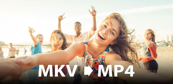 Użyj Mac MKV do MP4 Video Converter
