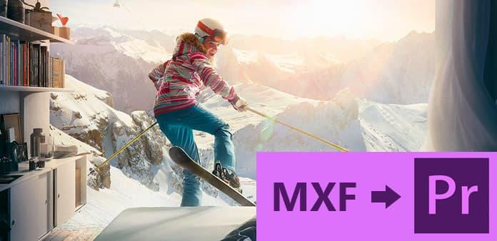 さらなる編集のためにMXFをAdobe Premiere WMVに変換する