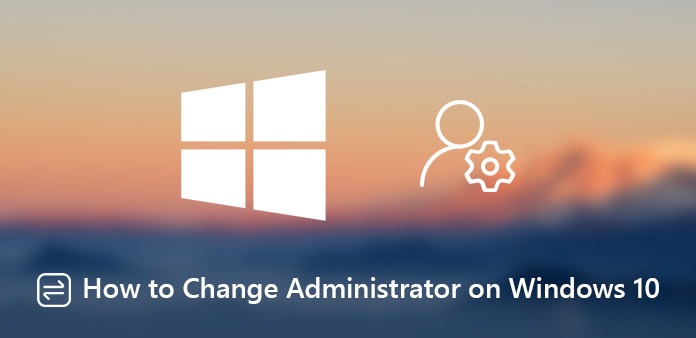Alterar conta de administrador no Windows 10